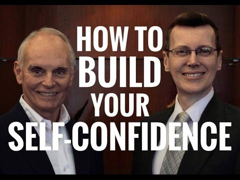 how to build your self confidence and self esteem