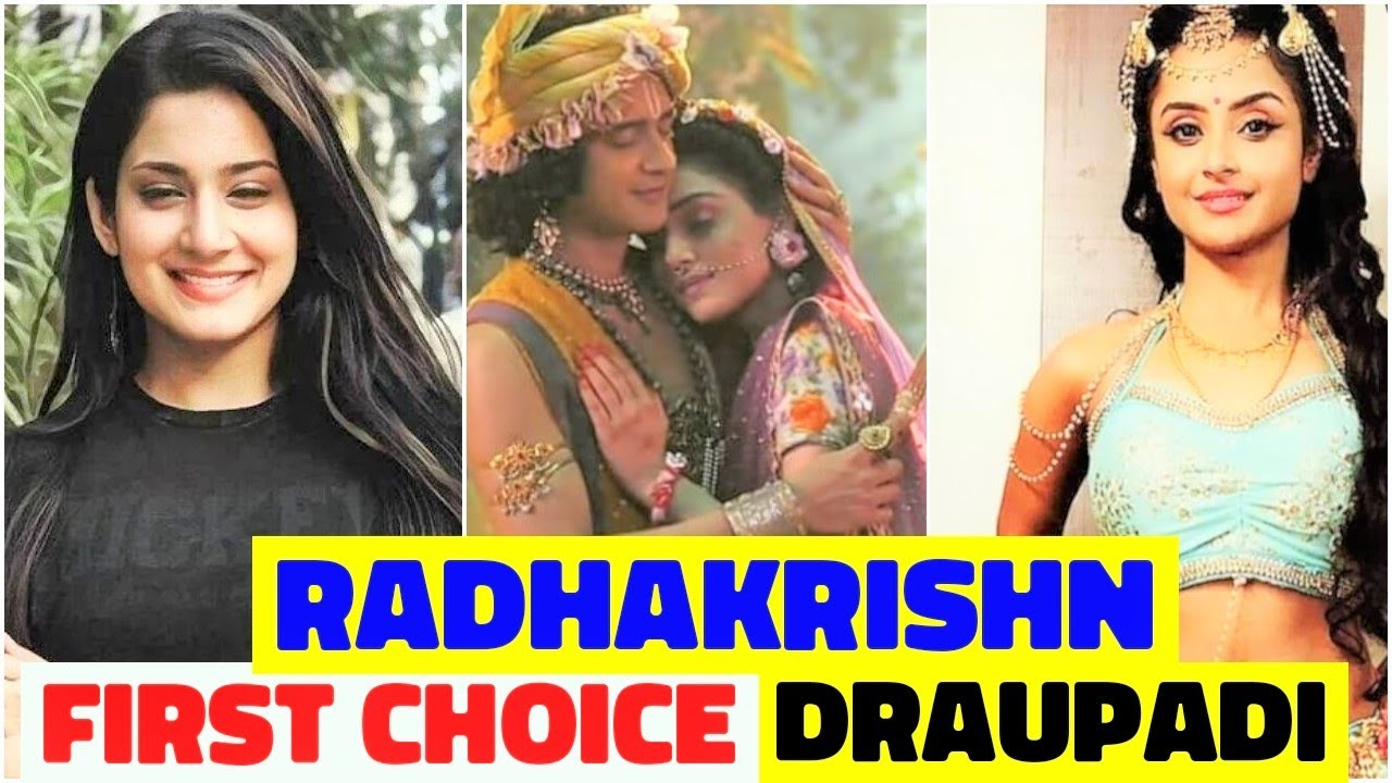 5 Actresses Rejected For Draupadi's Role In Radhakrishn