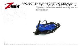 2016 Project Z Breaking Down The Bait Flip 'N Cast