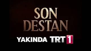 Son Destan Yakında TRT1
