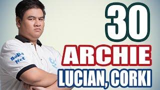 Stream cá nhân ARCHIE - LUCIAN, CORKI (ADC) - Siêu Xạ Thủ
