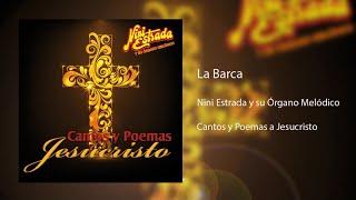 Nini Estrada y su Órgano Melódico - La Barca