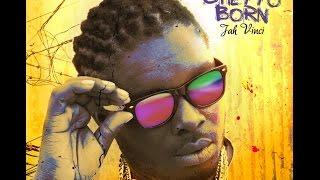 Jah Vinci - Penitentiary feat. Junior Reid (Ghetto Born Album)