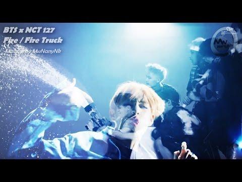 BTS x NCT 127 - Fire/Fire Truck (MashUp)