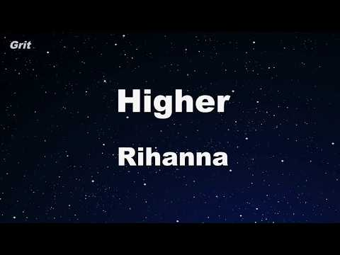 Higher - Rihanna Karaoke 【No Guide Melody】 Instrumental