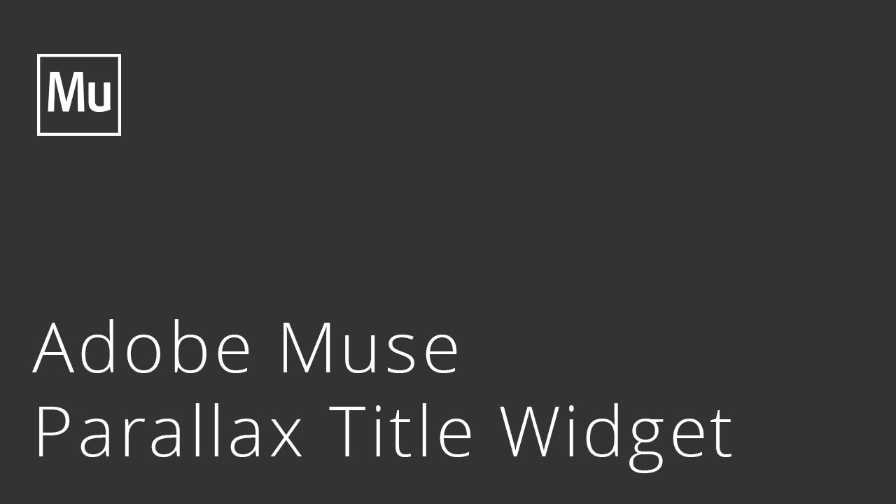 Parallax Title Widget for Adobe Muse by Musefree
