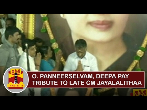 EXCLUSIVE | O. Panneerselvam, Deepa pay floral tribute to Late CM Jayalalithaa | Thanthi TV