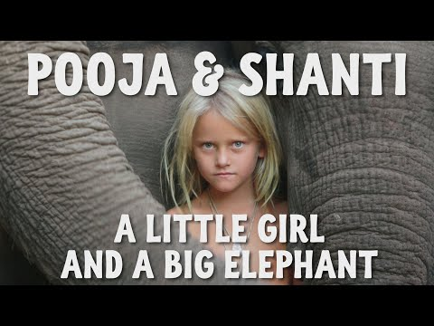 A Little Girl Loves A Big Elephant - Pooja & Shanti: Eine be