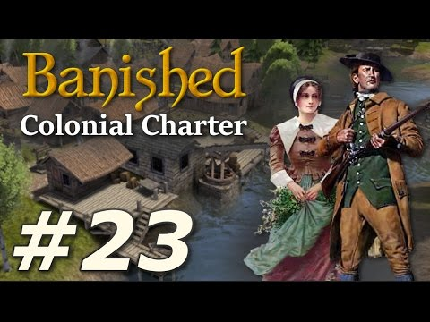 Banished: Colonial Charter (v1.71) - New Cardiff (Part 23)