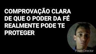 COMPROVAÇÃO CLARA DE QUE O PODER DA FÉ REALMENTE PODE TE PROTEGER