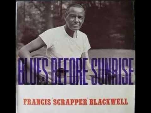 Scrapper Blackwell ~ Blues Before Sunrise