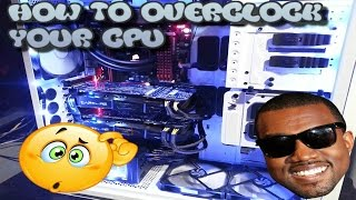 How To Overclock Your CPU For  PC (AMD Processors Only) AMD FX 4300 Quad Core