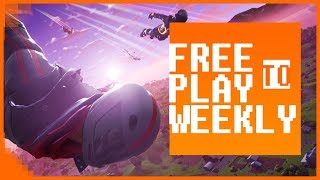 Free to Play Weekly - Fortnite Brings In The Dough! Ep 355