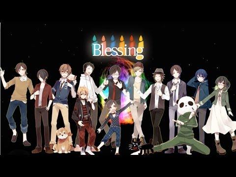 【ニコニコラボ】Blessing【SINGERS ver.A】