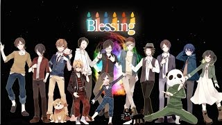 【ニコニコラボ】Blessing【SINGERS ver.A】 thumbnail