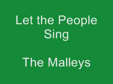 Let the People Sing - The Malleys