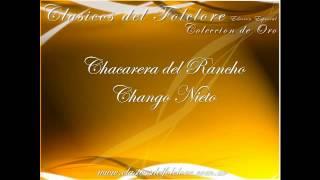 Chacarera del Rancho - El Chango Nieto - Clasicos del Folclore Argentino