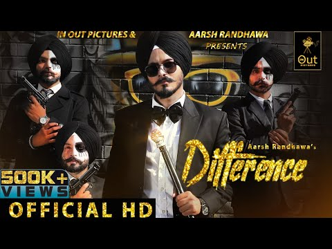 Difference  (Official Video) Aarsh Randhawa || New Punjabi Songs 2020 || In Out Pictures