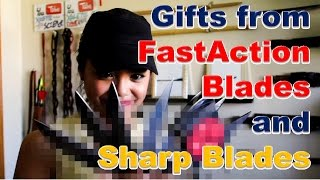 Gifts From Sharp Blades And FastActionBlades!!!