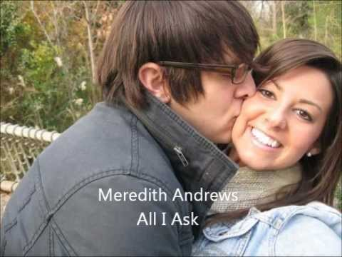 Meredith Andrews. All I Ask