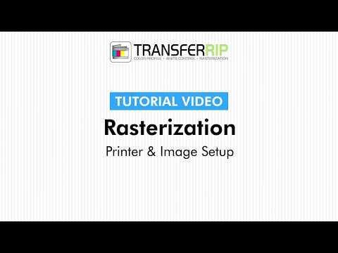TransferRIP Part 7 #2   Printer & Image Settings Rasterization