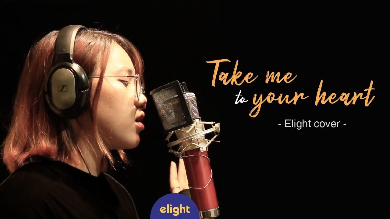 Học tiếng anh qua bài hát Take me to your heart | Elight cover