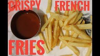 CRISPY FRENCH FRIES |  EASY & QUICK RECIPE