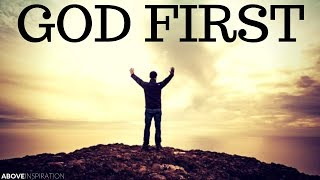 PUT GOD FIRST - Inspirational & Motivational Video