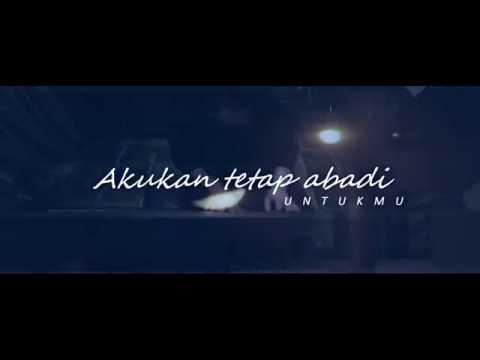 Once Mekel - Abadi Untukmu (Official Lyric Video)