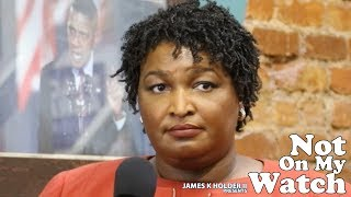 "Not On My Watch ""Stacey Abrams Town Hall (Part II)"" (S04E04)"