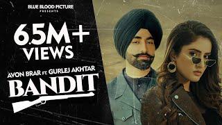 Bandit : Avon Brar - Gurlej Akhtar | Latest Punjabi Songs 2021 | New Punjabi Song 2021 Daaku -Gurlez