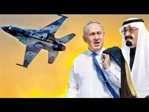 April 2014 Breaking News Is Israel Saudi Arabia alliance planning Military strike on Iran?