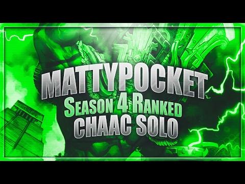 Mattypocket - SEASON 4 CHAAC SOLO - Ranked Gameplay