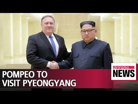 U.S Secretary of State Pompeo to visit Pyeongyang for N. Korea and U.S negotiation