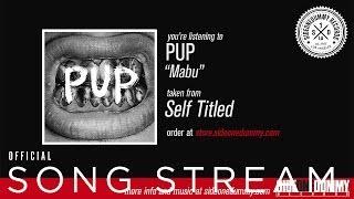 """PUP - """"Mabu"""""""