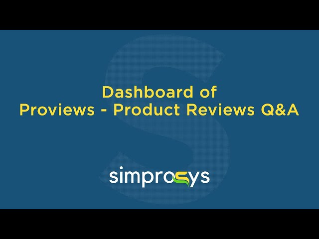Dashboard of Proviews -  Product Reviews Q&A