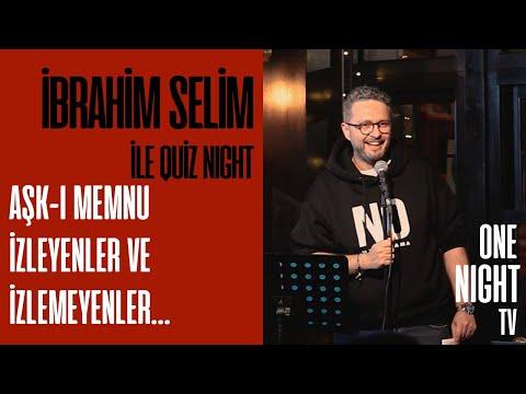 İbrahim Selim İle Quiz Night - 20 (Bölüm 1) – Aşk-ı Memnu İzleyenler ve İzlemeyenler