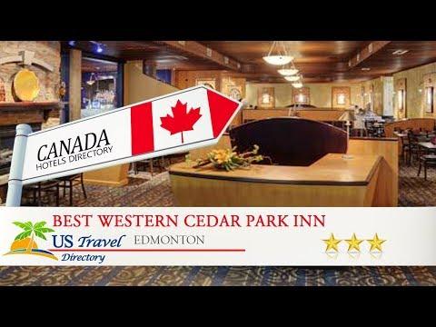Best Western Cedar Park Inn - Edmonton Hotels, Canada