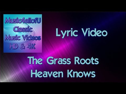 The Grass Roots - Heaven Knows (The Lyric Video) Dunhill Single 1969 mp3