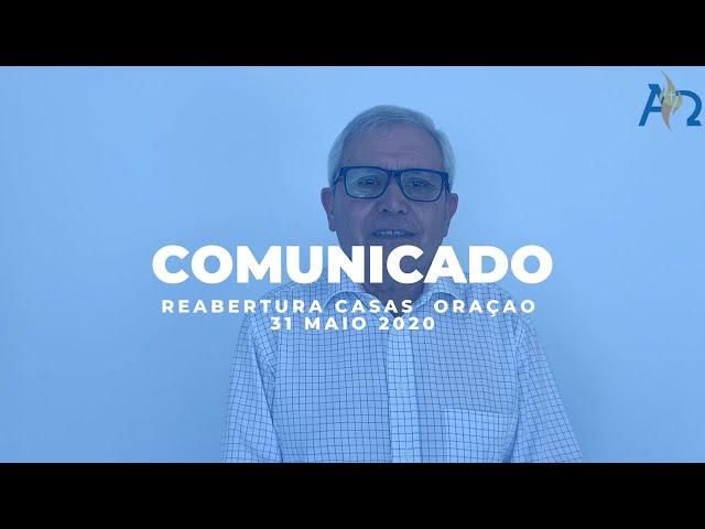 Comunicado (reabertura casas de oração)