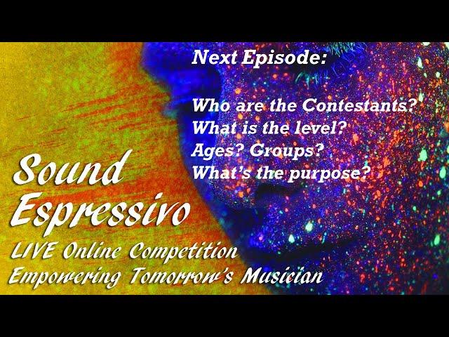 Virtual Concert Halls Live! Presenting highlights of Sound Espressivo Competition