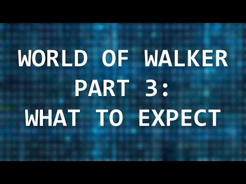 world-of-walker-part-3:-what-to-expect