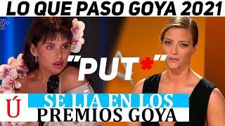 ¡Se lía en los Goya! Llaman put* en directo a actriz de los Goya 2021 en  RTVE y Nathy Peluso…