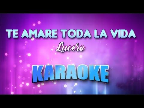 Lucero - Te Amare Toda La Vida (Karaoke version with Lyrics)