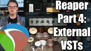 Reaper DAW 101 Part 4:- External Effects - VST, AU, 32 bit and 64 bit....