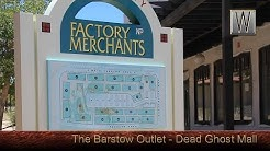 Barstow Factory Merchants Outlet Mall - Ghost Mall