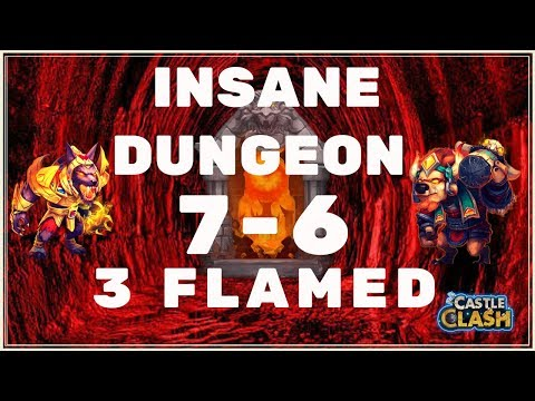 HOW TO 3 FLAME INSANE DUNGEON 7-6 - CASTLE CLASH
