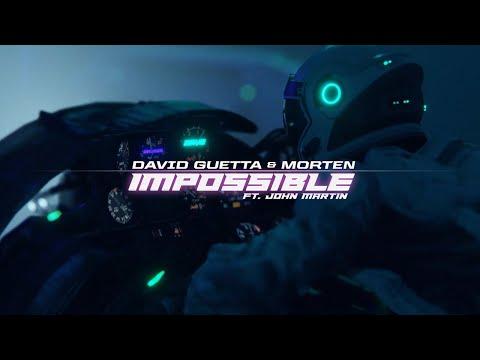 David Guetta & MORTEN ft. John Martin - Impossible