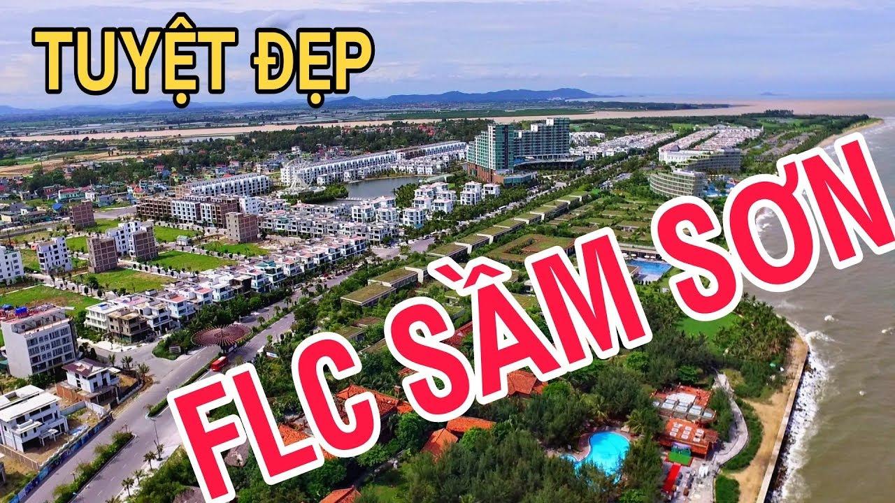 Toàn Cảnh khu FLC SẦM SƠN Tuyệt Đẹp | Flycam SamSon FLC Beach & Golf Resort