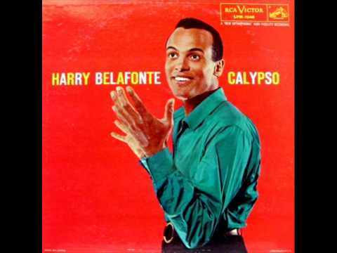 Day-O by Harry Belafonte on 1956 RCA Victor LP.